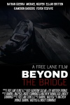Kameron Badgers movie poster Beyond the Bridge